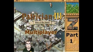 Patrician 3   Multiplayer   Part 1