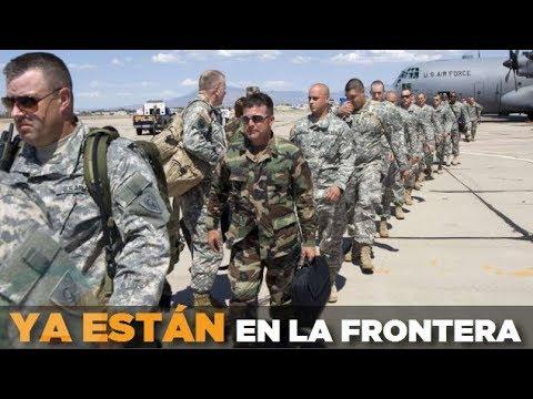 Guardia Nacional de EU ya está en la frontera de México