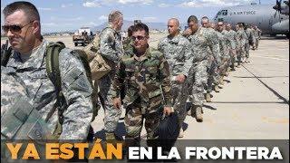 Guardia Nacional de EU ya est en la frontera de Mxico