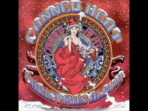 Canned Heat - Christmas Album [Full]