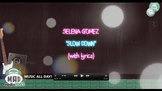 Selena Gomez - Slow Down (with lyrics)