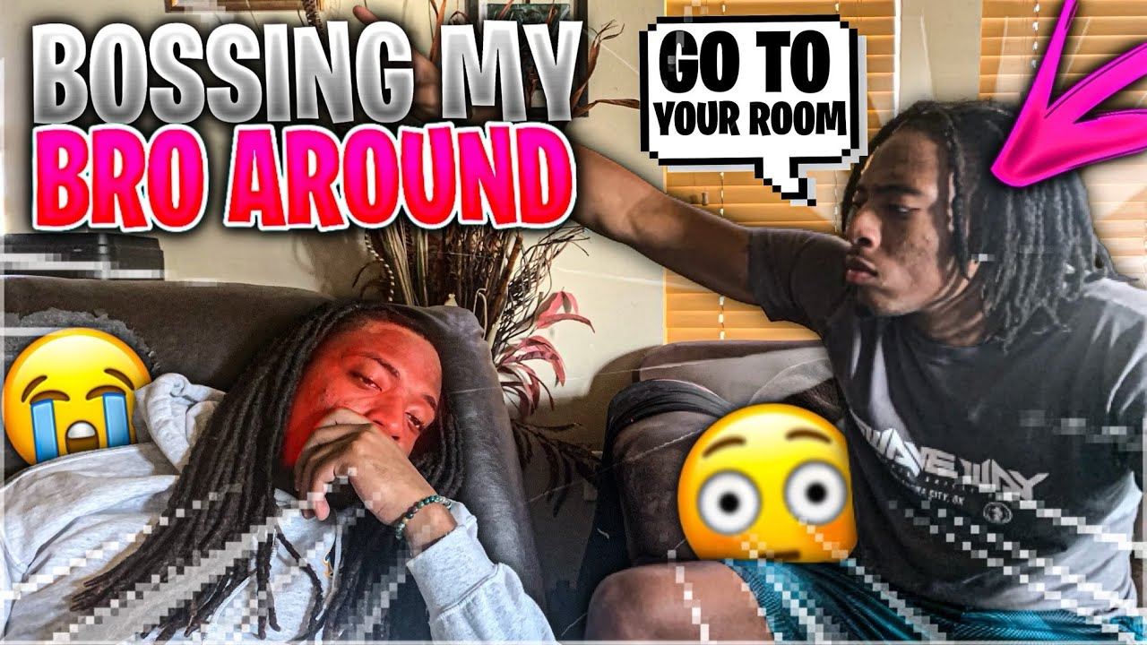 Bossin My Brother Around | *Things Get HEATED*
