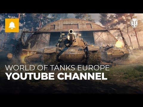 World of Tanks Europe: New Youtube Channel thumbnail