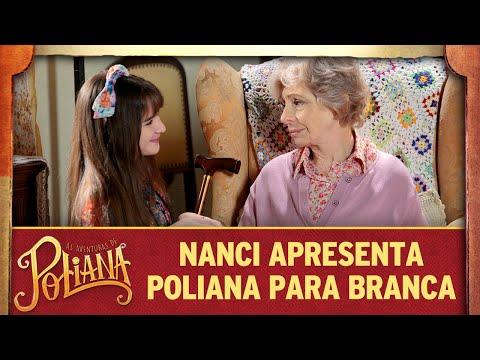 Nanci Apresenta Poliana Para Dona Branca | As Aventuras De Poliana