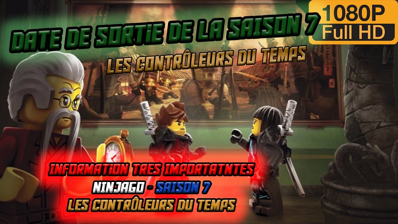 Informations tr s importantes date de sortie ninjago - Ninjago saison 7 ...