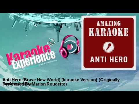 Amazing Karaoke - Anti Hero (Brave New World) [karaoke Version}