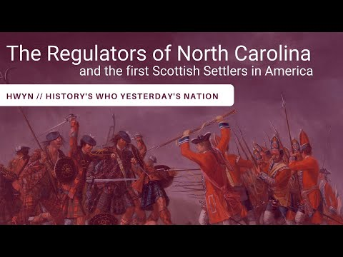 The Regulators Of North Carolina 1771 And Scottish Settlers In Colonial America