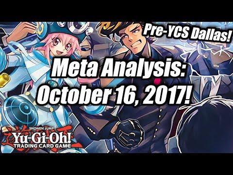 Yu-Gi-Oh! Meta Analysis: October 16, 2017! (Pre-YCS Dallas)