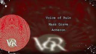 Voice of Ruin - Mass Grave (Lyric Video) 2019!