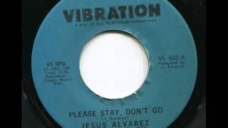 JESUS ALVAREZ - Please stay, don