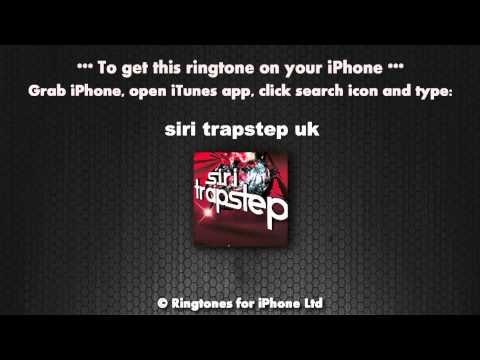 Siri Trapstep UK Ringtone