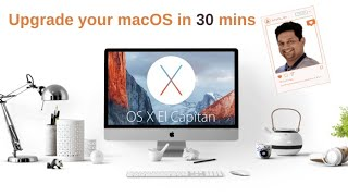 How to Upgrade your macbook from Snow Leopard to El Capitan in 30 mins