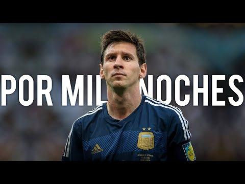 Argentina • Por Mil Noches (Video Emotivo)