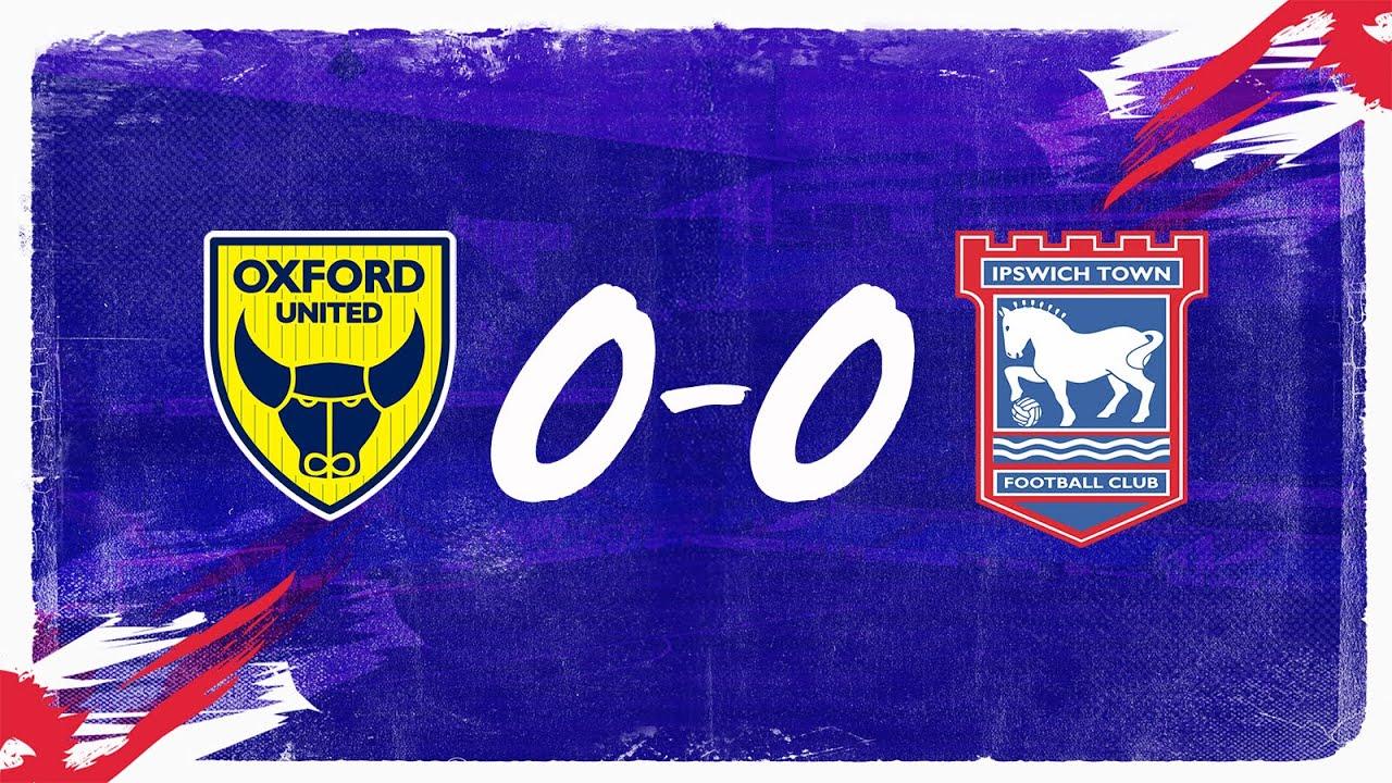 Оксфорд Юнайтед  0-0  Ипсвич Таун видео