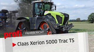 Auf Samtpfoten: Claas Xerion 5000 Trac TS | profi #Fahrbericht