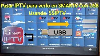 Resuelva el problema de cargar el archivo IPTV a SSiptv Para verlo en smart tv