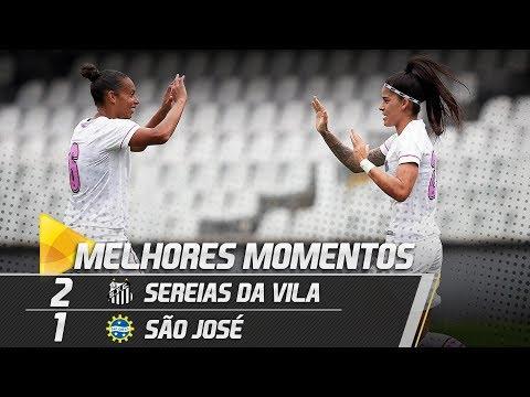 Sereias da Vila 2 x 1 São José | MELHORES MOMENTOS | Paulistão (08/09/18)