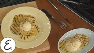 Grilled Pineapple With Coconut Ice Cream - Emeril Lagasse