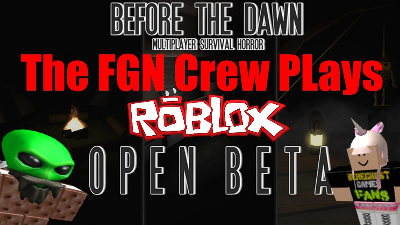 Bereghost Roblox 2017 The Fgn Crew Plays Roblox Before The Dawn Pc Youtube