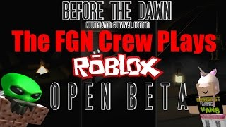 The FGN Crew Plays: ROBLOX - Before the Dawn (PC)