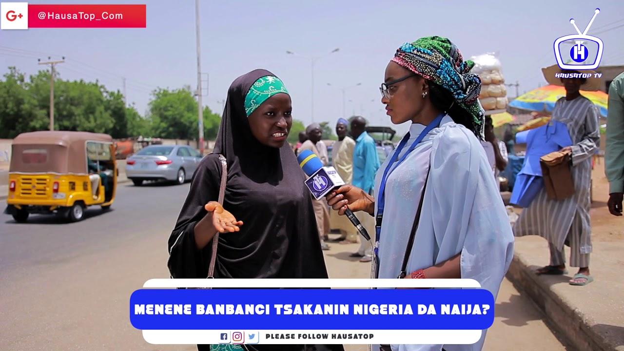 Download Menene Banbanci Tsakanin Nigeria Da Naija? | Hausa Street Questions | HausaTop Online Tv