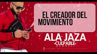Ala Jaza - Culpables (2k18)