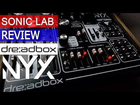 Dreadbox NYX  Analog Desktop Synthesizer - Sonic LAB Review