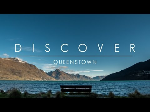 Discover - Queenstown - In 4K