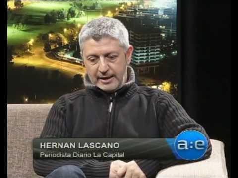 Hernan Lascano - Periodista - Diario La Capital