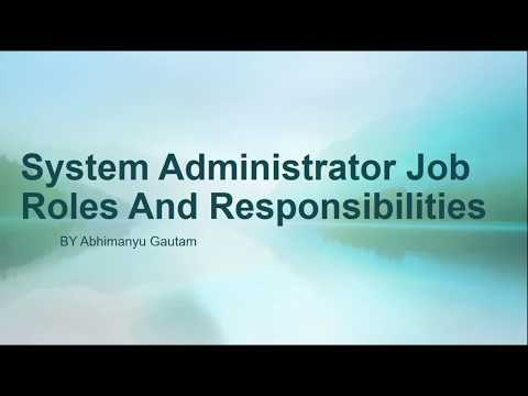 System  Administrator  Job Roles And Responsibilities