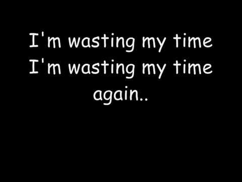 default - wasting my time.lyrics