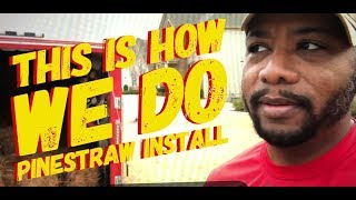 How to do Pine Straw Installation (Quick Cutz Premium Lawn Care)