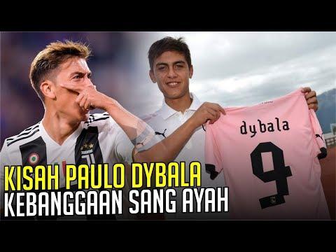 KISAH PAULO DYBALA : Dybala Dan Sang Ayah Yang Mendidiknya Hingga Jadi Pemain Kelas Dunia