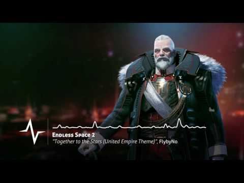 Together to the Stars (United Empire Theme) - Endless Space 2 Original Soundtrack