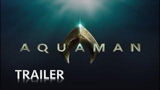 Aquaman • Official Trailer • Cinetext