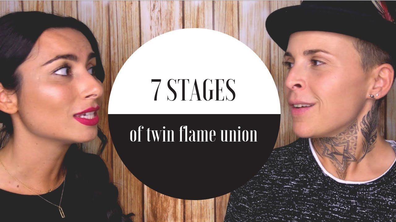 7 Stages of TWIN FLAME UNION