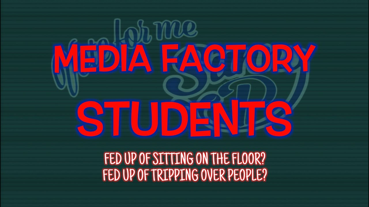 Media Factory - Having to sit on the floor...