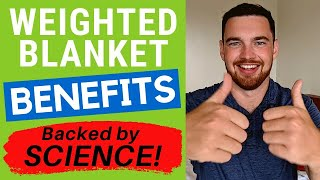 Benefits of a Weighted Blanket (Backed by Studies): Anxiety, ADHD, Insomnia, Stress, OCD & More