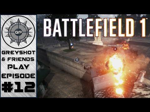 Battlefield 1 #12 - Flame Time! (Operation Kaiserslautern Part 2)