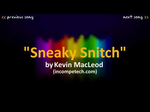 Kevin MacLeod  Sneaky Snitch 10 HOURS