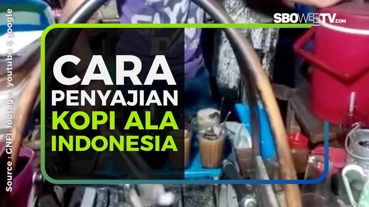 CARA PENYAJIAN KOPI ALA INDONESIA
