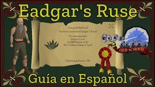 [OSRS] Eadgar's Ruse (Español)