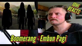 Johi REACTS to Boomerang - Embun Pagi
