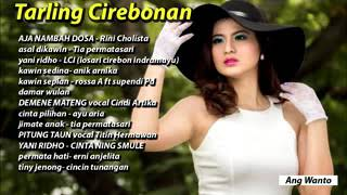 TARLING CIREBONAN FULL ALBUM YANG LAGI HITS 2018 #TARLINGCIREBONAN