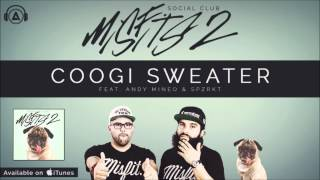 Social Club - Coogi Sweater ft. Andy Mineo & SPZRKT [MISFITS 2]