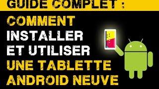 Guide complet : comment installer et utiliser une tablette (Android) ? - 8go.fr