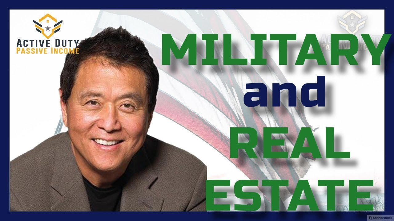 Military and Real Estate Investing With Robert Kiyosaki