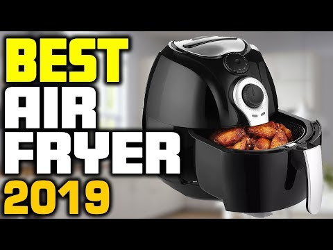 5 Best Air Fryer In 2019