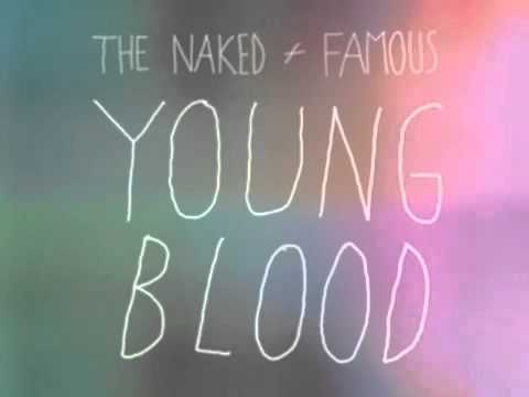 The Naked And Famous - Young Blood (HQ Audio)