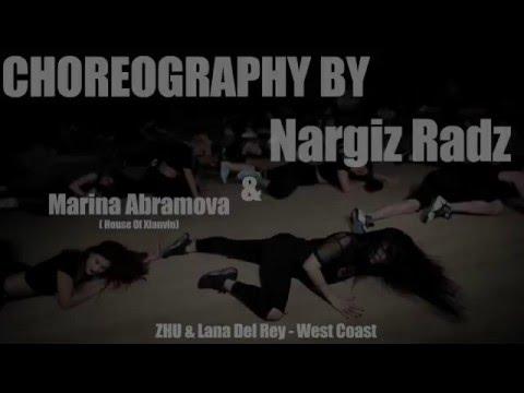 Nargiz Radz feat. Marina Abramova   ZHU & Lana Del Ray - West Coast